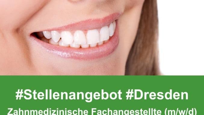Stellenangebot Zahnmedizinische Fachangestellte (m/w/d) Dresden